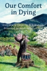 Our Comfort in Dying Cover Image