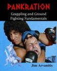 Pankration: Grappling and Ground Fighting Fundamentals Cover Image