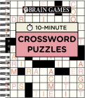 Brain Games - 10 Minute: Crossword Puzzles (Pink) Cover Image