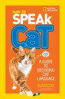 How to Speak Cat: A Guide to Decoding Cat Language Cover Image