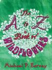 The A to Z Book of Wildflowers Cover Image