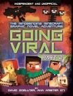 Minecraft Graphic Novel - Going Viral Part 2 (Independent & Unofficial): The Conclusion to the Mindbending Graphic Novel Adventure! Cover Image