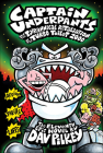 Captain Underpants and the Tyrannical Retaliation of the Turbo Toilet 2000 Cover Image
