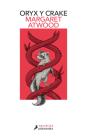 Oryx y Crake (Spanish Edition) (MaddAddam) Cover Image