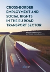 Cross-Border Employment and Social Rights in the EU Road Transport Sector Cover Image