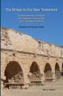 The Bridge to the New Testament: A Comprehensive Guide to the Forgotten Years of the Inter-Testament Period: Question and Answer Guide Cover Image