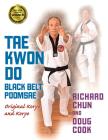 Tae Kwon Do Black Belt Poomsae: Original Koryo and Koryo Cover Image