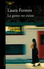 La Gente No Existe / People Don't Exist Cover Image