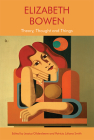 Elizabeth Bowen: Theory, Thought and Things Cover Image