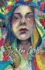 Just the Girls: A Kaleidoscope of Butterflies; A Drift of Honeybees Cover Image
