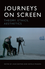 Journeys on Screen: Theory, Ethics, Aesthetics Cover Image