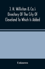 J. H. Williston & Co.'S Directory Of The City Of Cleveland To Which Is Added A Bussiness Directory For 1859-60 Cover Image