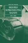 High Field Superconducting Magnets (Oxford Science Publications) Cover Image