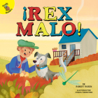 ¡rex Malo!: Bad Rex! (Play Time) Cover Image