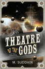 Theatre of the Gods Cover Image