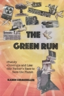 The Green Run: Family, Coverups and Lies, My Father's Race to Save the Planet Cover Image