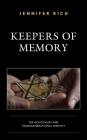 Keepers of Memory: The Holocaust and Transgenerational Identity (Lexington Studies in Jewish Literature) Cover Image