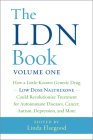 The Ldn Book: How a Little-Known Generic Drug -- Low Dose Naltrexone -- Could Revolutionize Treatment for Autoimmune Diseases, Cance Cover Image