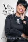 The Voice Of Faith: Whosoever Can Have Whatsoever They Say! Cover Image