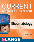 Current Diagnosis & Treatment in Rheumatology, Fourth Edition Cover Image