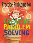 Practice Problems for Creative Problem Solving: Grades 3-8 Cover Image