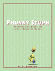 Phunny Stuph: Proofreading Exercises with a Sense of Humor Cover Image