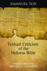 Textual Criticism of the Hebrew Bible: Third Edition, Revised and Expanded Cover Image
