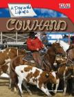 A Day in the Life of a Cowhand (Library Bound) Cover Image