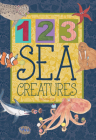 123 Sea Creatures (Animal Concepts) Cover Image