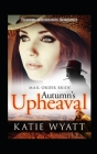 Mail Order Bride: Autumn's Upheaval: Inspirational Historical Western Cover Image