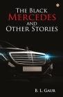 The Black Mercedes and Other Stories Cover Image