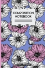 Composition Notebook: Pink and Blue Floral - 120 pages 6