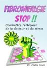 Fibromyalgie stop !! Cover Image
