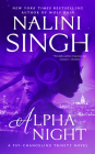 Alpha Night (Psy-Changeling Trinity #4) Cover Image