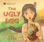 The Ugly Egg (Slong Cinema on Paper Picture Book Serie) Cover Image