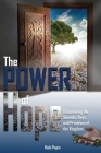 The POWER of Hope: Discovering the Secrets, Keys and Promises of the Kingdom Cover Image