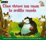 C=mo Obtuvo Sus Rayas La Ardilla Rayada Leveled Text Cover Image