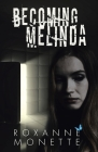 Becoming Melinda Cover Image