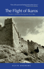 The Flight of Ikaros: Travels in Greece During the Civil War Cover Image