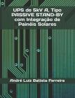 UPS de 5kV A, Tipo PASSIVE STAND-BY com Integração de Painéis Solares Cover Image