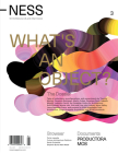 Ness. on Architecture, Life, and Urban Culture, Issue 3: What's an Object? Cover Image