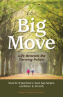 The Big Move: Life Between the Turning Points Cover Image