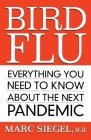 Bird Flu: Everything You Need to Know about the Next Pandemic Cover Image