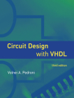 Circuit Design with Vhdl, Third Edition Cover Image