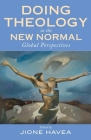 Doing Theology in the New Normal: Global Perspectives Cover Image