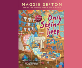 Only Skein Deep (Knitting Mystery #15) Cover Image