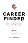 Career Finder: Where to Go from Here for a Successful Future Cover Image