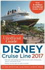 The Unofficial Guide to Disney Cruise Line 2017 Cover Image