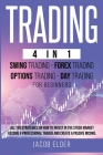 trading 4 in 1 swing trading forex trading options trading day trading for beginners Cover Image