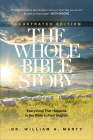 The Whole Bible Story: Everything That Happens in the Bible in Plain English Cover Image